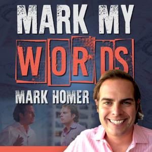 Best Business News Podcasts (2019): Mark My Words Podcast