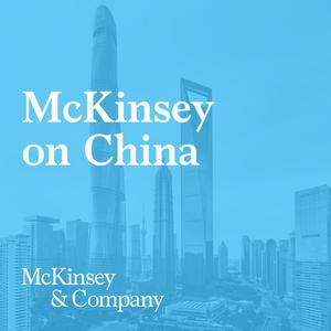 Best Locally Focused Podcasts (2019): McKinsey Greater China