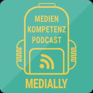 Medially – der Medienkompetenzpodcast