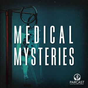 Best Health & Fitness Podcasts (2019): Medical Mysteries