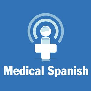 Medical Spanish Podcast