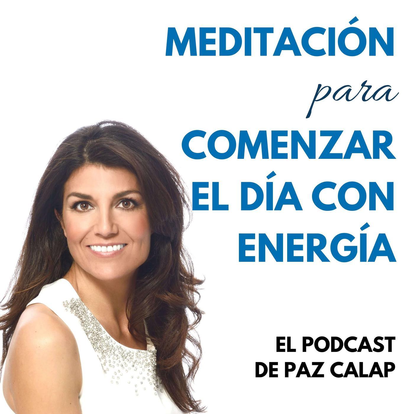 Meditación Para Empezar El Día Con Energía Medita Con Paz Listen Notes