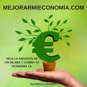 Mejorar mi economía | Economía Personal