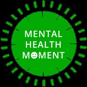 Mental Health Moment