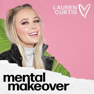 Best Health Podcasts (2019): Mental Makeover Podcast