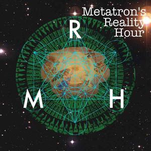 Best Philosophy Podcasts (2019): Metatron's Reality Hour