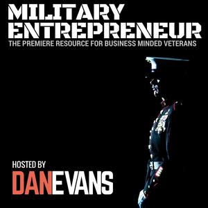 Military Entrepreneur Show | A Resource for Transitioning Veterans