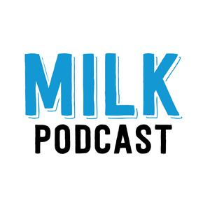 MILK Podcast: Moms I'd Like to Know