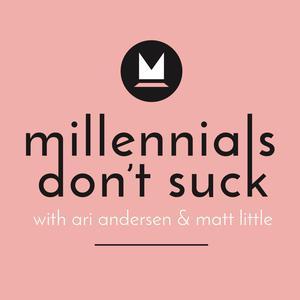 Millennials Don't Suck