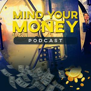 Mind Your Money