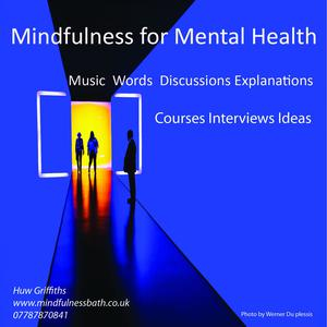 Mindfulness For Mental Health:  Music  Words and Explanations