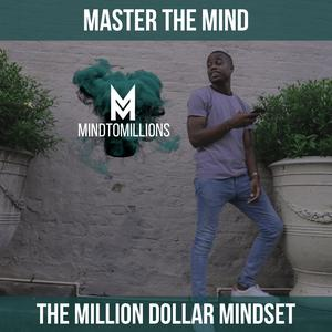 MindtoMillions: Transform Your Mind And Transform Your Life