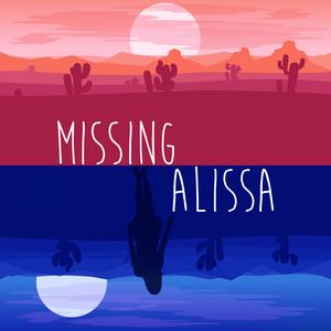 Missing Alissa