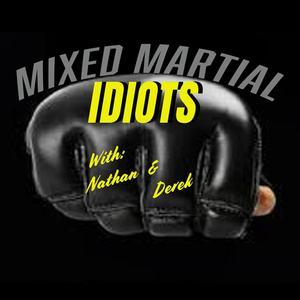 Mixed Martial Idiots