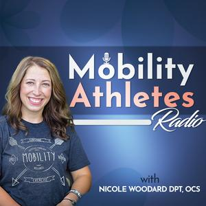 Best Medicine Podcasts (2019): Mobility Athletes Radio