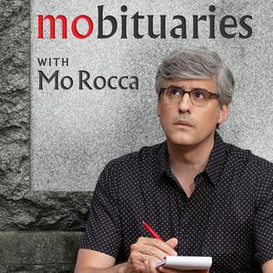 Best Places & Travel Podcasts (2019): Mobituaries with Mo Rocca