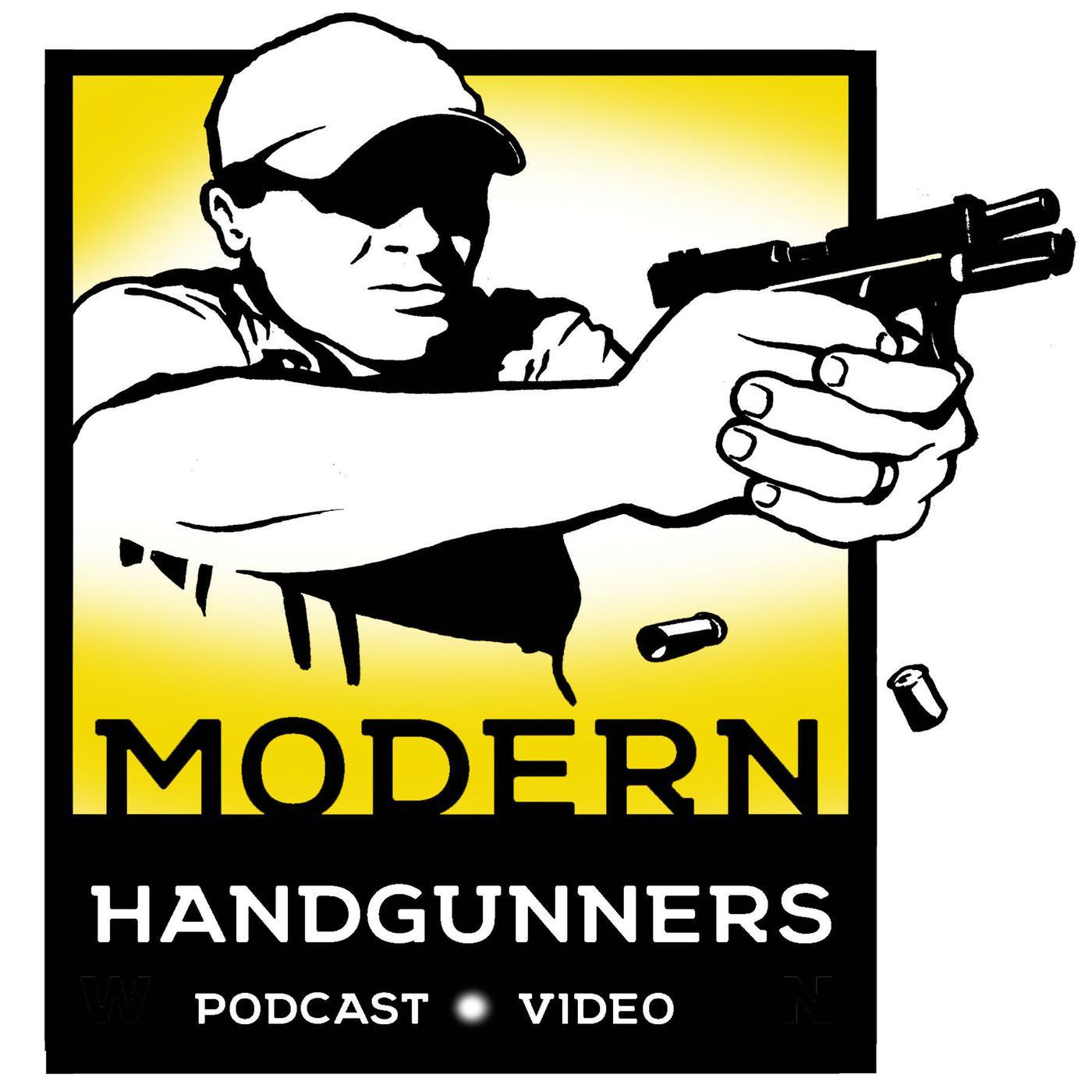 Modern Handgunners (podcast) - Modern Handgunners | Listen Notes