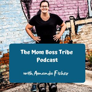 Mom Boss Tribe