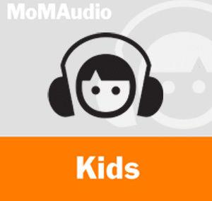 Moma Audio Kids English Podcast Moma The Museum Of