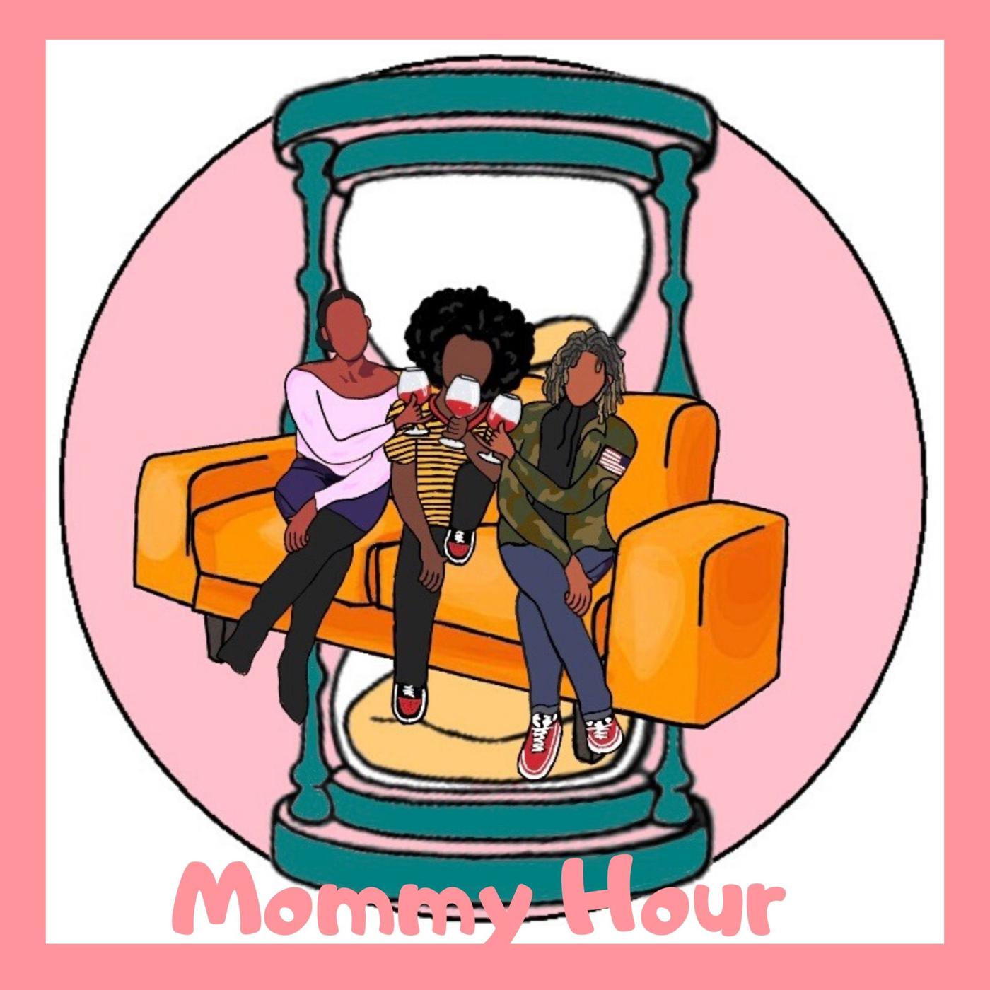 Mommy Hour Podcast Mommy Hour Listen Notes