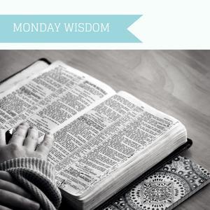 Monday Wisdom