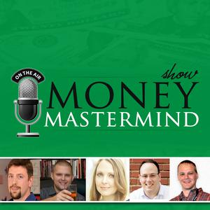 Money Mastermind Show: Personal Finance | Investing | Retirement | Entrepreneurship