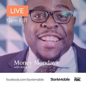 Money Mondays w/ Ash Cash