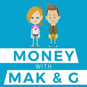 Money with Mak and G