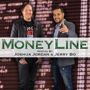 Moneyline with Joshua Jordan & Jerry Bo