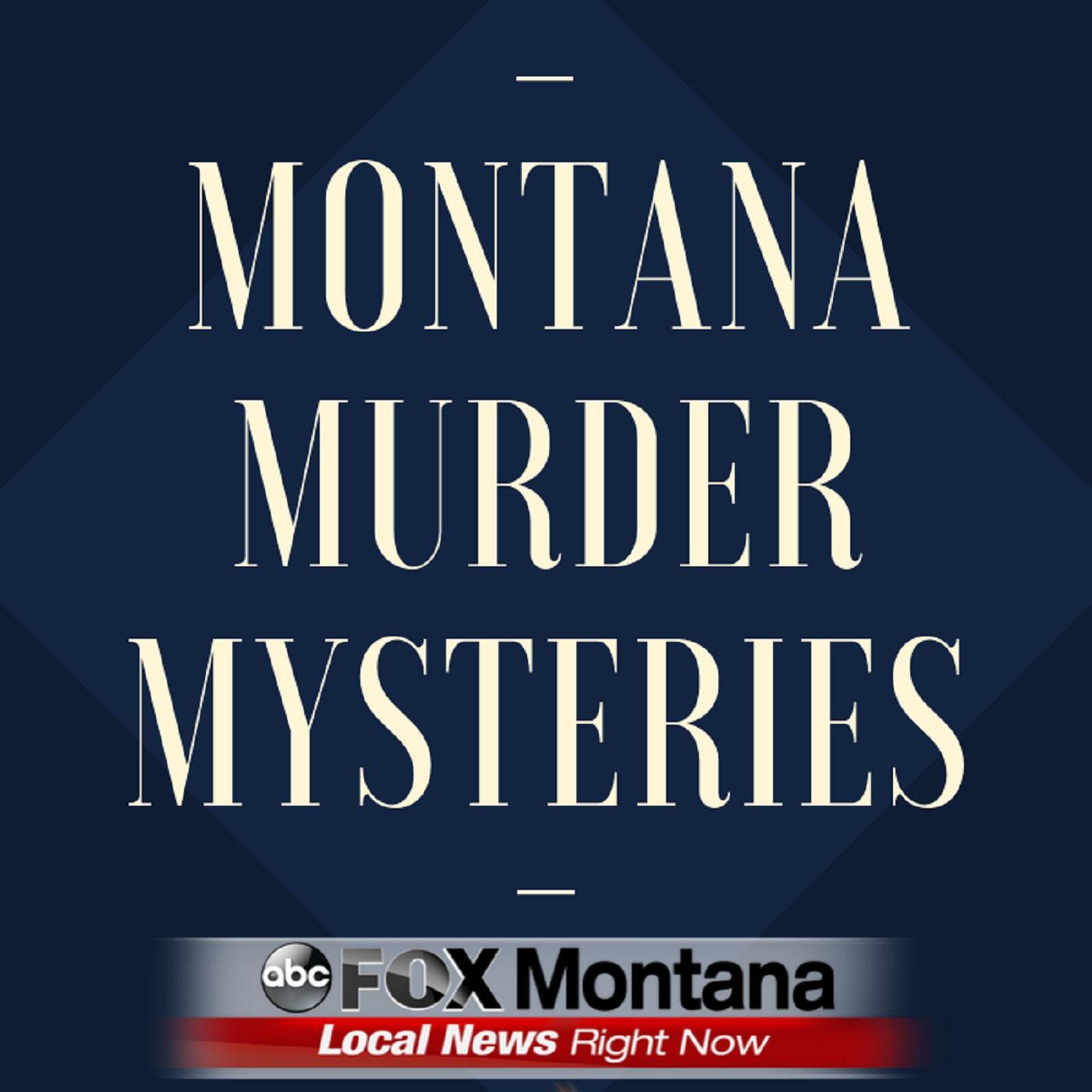 Montana Murder Mysteries (podcast) - KHQ-TV
