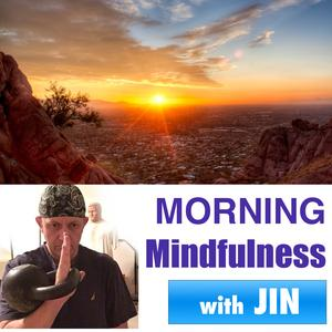 Morning Mindfulness - Two Positive Minutes to Start Your Day