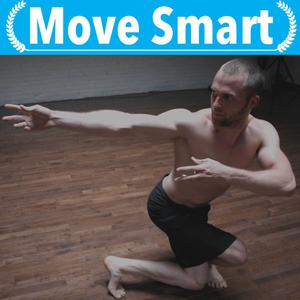Move Smart Podcast: Movement, Mobility, Strength Training, Gymnastics, Parkour, Nutrition and more!