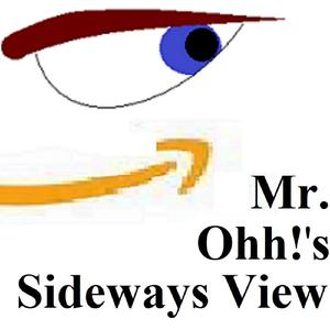 Best Stand-Up Podcasts (2019): Mr. Ohh!'s Sideways View