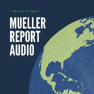 Best News & Politics Podcasts (2019): Mueller Report Audio