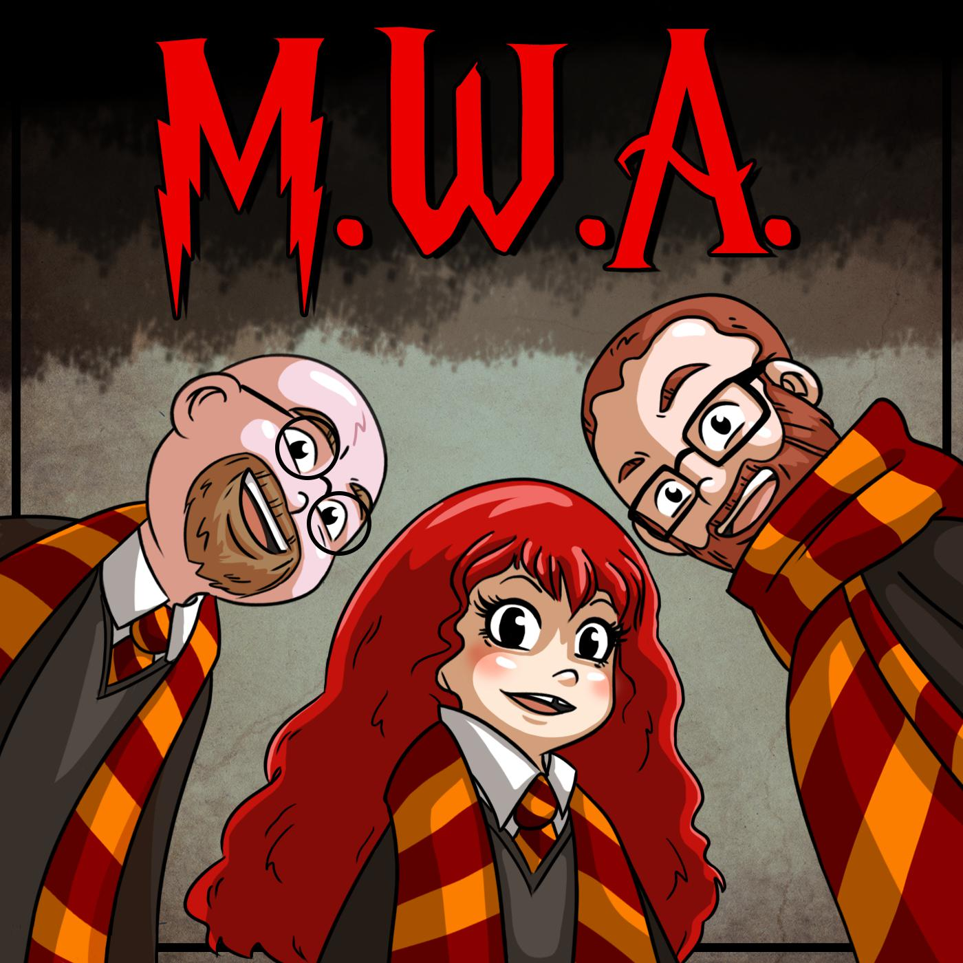 MWA: Muggles With Attitude (podcast) - Alice Sullivan, Micah