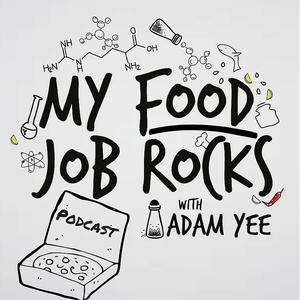 Best Careers Podcasts (2019): My Food Job Rocks!