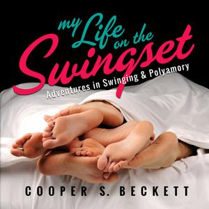 Best Sexuality Podcasts (2019): My Life on the Swingset: Adventures in Swinging & Polyamory Podcast – Life on the Swingset
