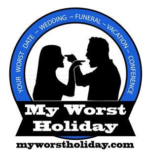 My Worst Holiday