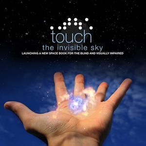 Best Natural Sciences Podcasts (2019): NASA's Touch the Invisible Sky Audio Podcasts