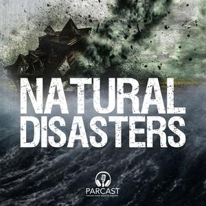 Best History Podcasts (2019): Natural Disasters