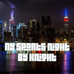 New York Sports Night by Knight