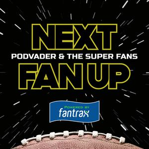 Best NFL Podcasts (2019): Next Fan Up NFL News & Reaction