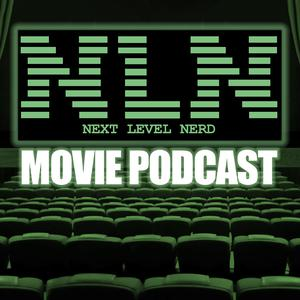 Next Level Nerd Movie Podcast