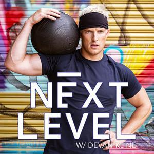 Best Fitness Podcasts (2019): Next Level with Devan Kline