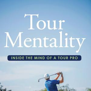 Best Golf Podcasts (2019): Nick O'Hern's Tour Mentality