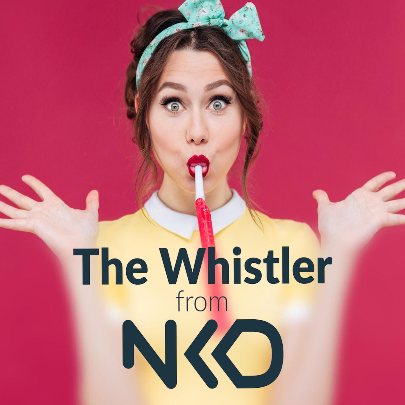 NKD - The Whistler (podcast) - Laura Cracknell | Listen Notes