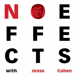No Effects with Jesse Cohen