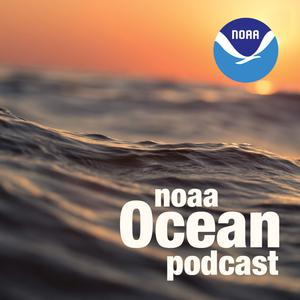 Best Natural Sciences Podcasts (2019): NOAA Ocean Podcast