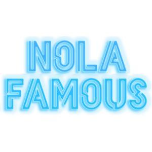 Nola Famous