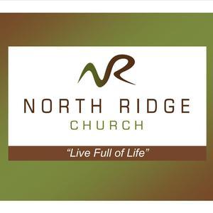 North Ridge Church Weekly Message